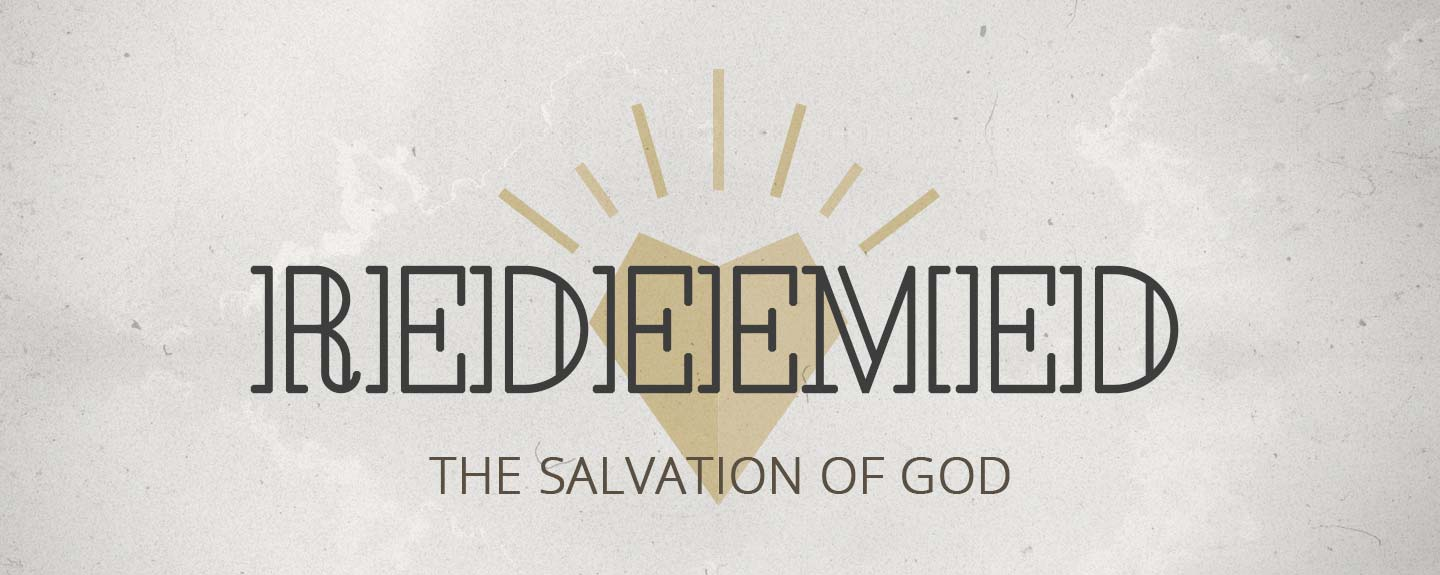 Redeemed—The Salvation of God; Election